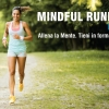 Mindful Running: la corsa anti-stress
